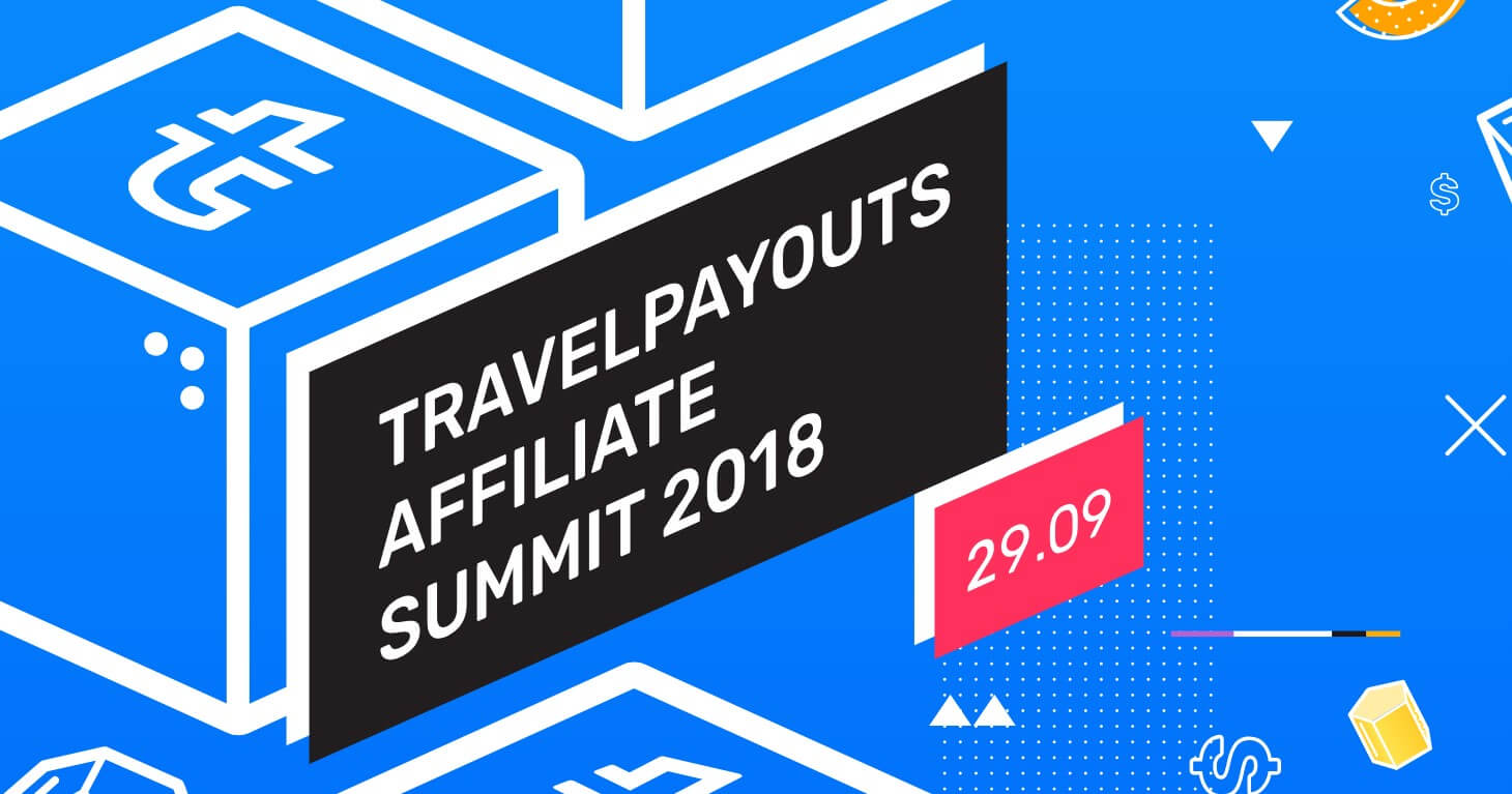 Travelpayouts Affiliate Summit 2018