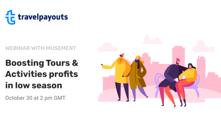 "Webinar: ""Boosting Tours & Activities profits in low season"""