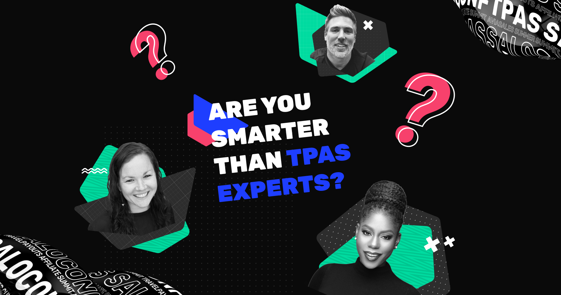 Are you smarter than Travelpayouts Affiliate Summit 2020 experts? Check with our test!